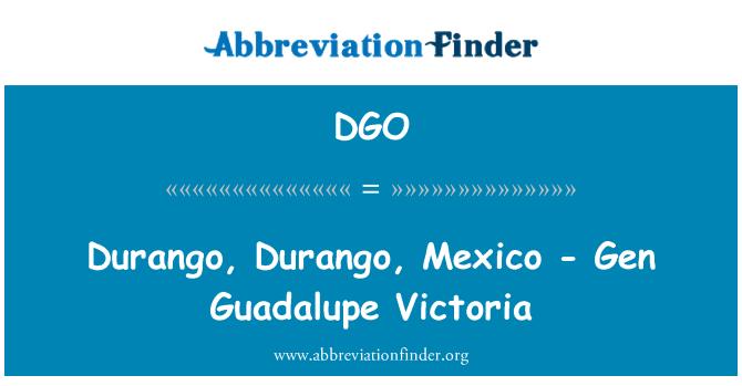 DGO: Durango, Durango, Mexico - Gen Guadalupe Victoria
