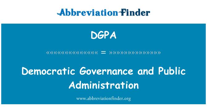 DGPA: Demokratik yönetişim ve kamu yönetimi