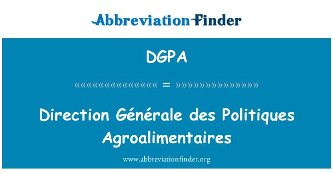 DGPA: Dirección Générale des Politiques Agroalimentaires