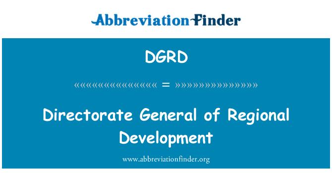 DGRD: Directorate General of Regional Development