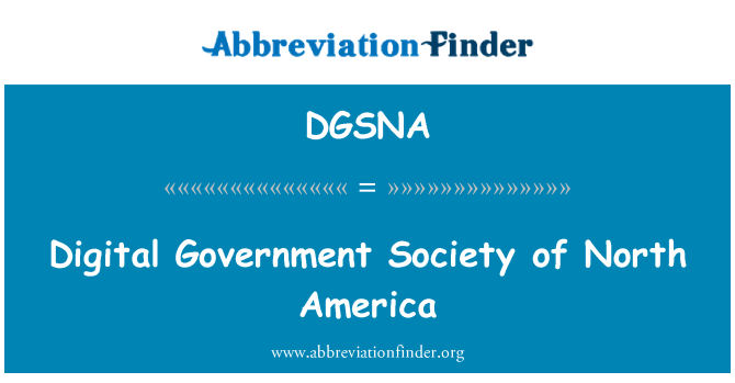 DGSNA: Digital Government Society of North America