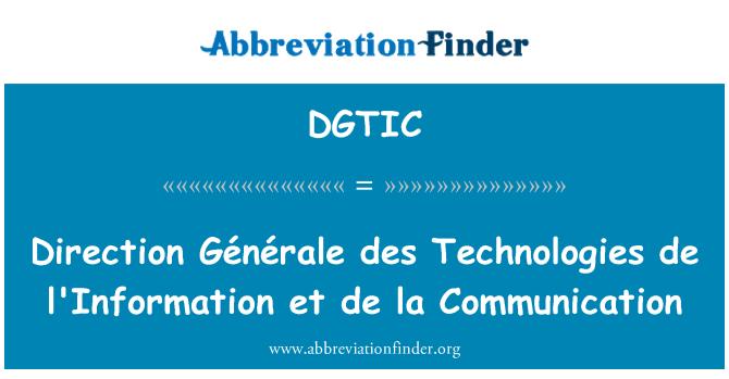DGTIC: Direction Générale des Technologies de l'Information et de la Communication