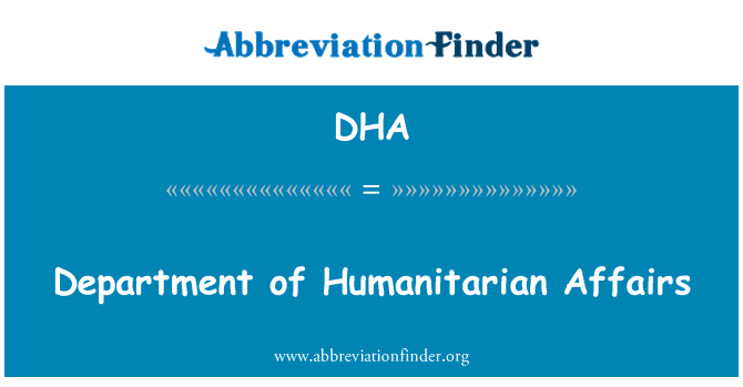 DHA: Department of Humanitarian Affairs