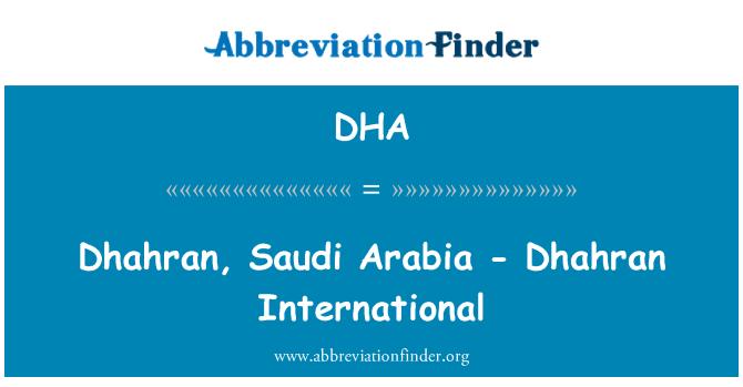 DHA: Dhahran, Saudi Arabia - Dhahran International