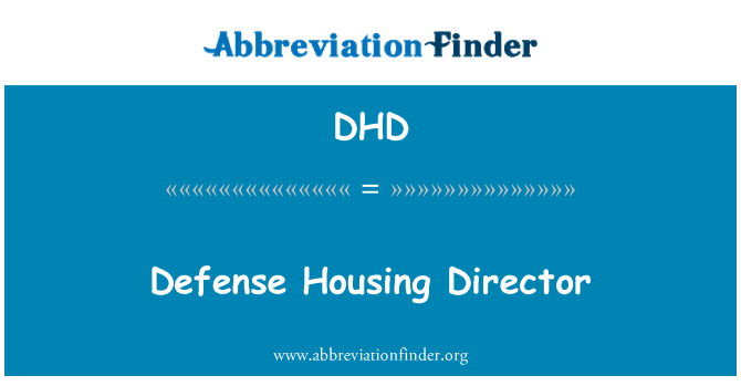 DHD: Defense Housing Director