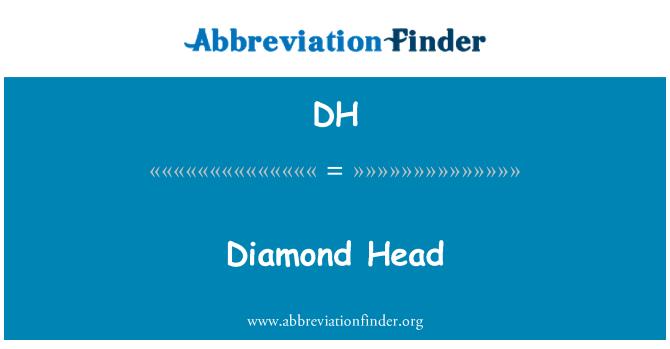 DH: Diamond Head