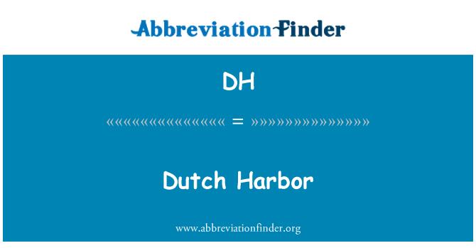 DH: Dutch Harbor