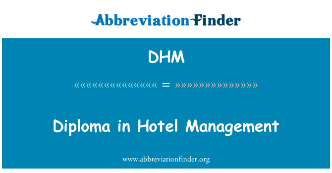 DHM: Diploma in Hotel Management
