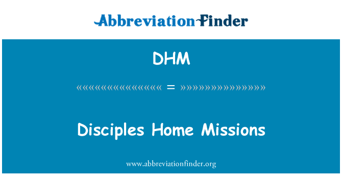 DHM: Disciples Home Missions