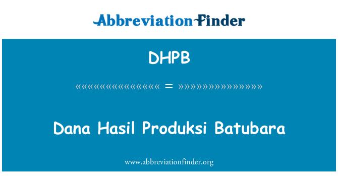 DHPB: Dana Hasil Produksi Batubara