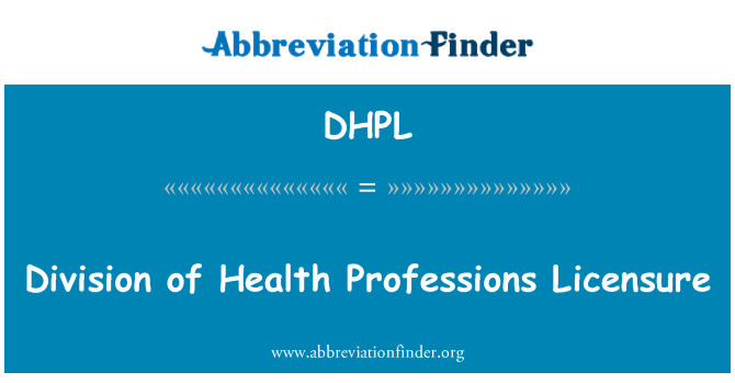 DHPL: Division of Health Professions Licensure
