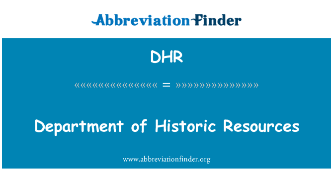 DHR: Department of Historic Resources