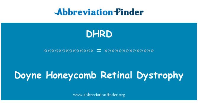 DHRD: Doyne Honeycomb Retinal Dystrophy