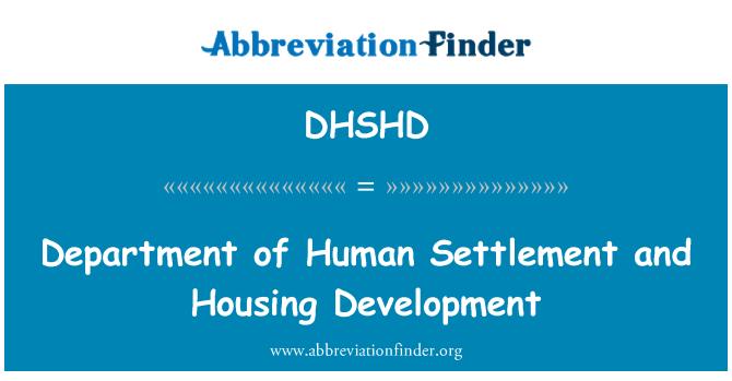 DHSHD: Department of Human Settlement and Housing Development