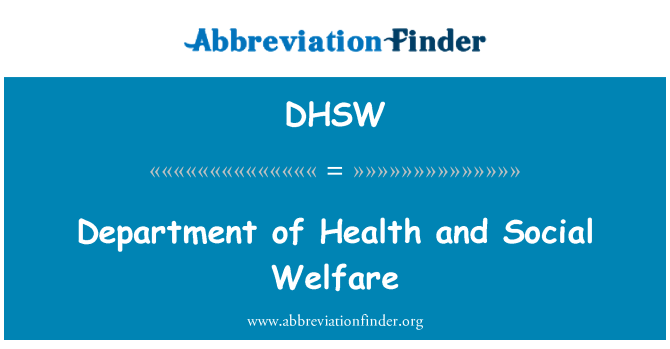 DHSW: Department of Health and Social Welfare