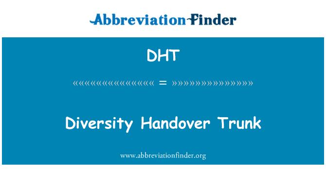 DHT: Diversity Handover Trunk