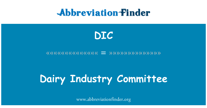 DIC: Dairy Industry Committee