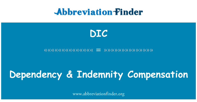 DIC: Dependency & Indemnity Compensation