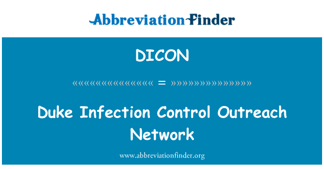 DICON: Duke Infection Control Outreach Network
