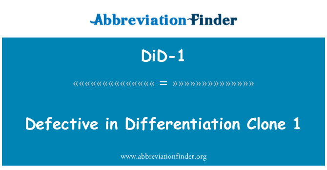 DiD-1: Defective in Differentiation Clone 1
