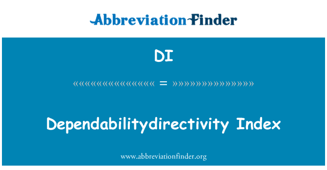 DI: Dependabilitydirectivity 指数