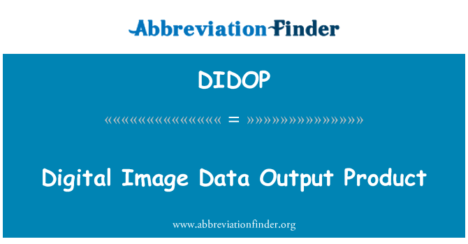DIDOP: Digital Image Data Output Product