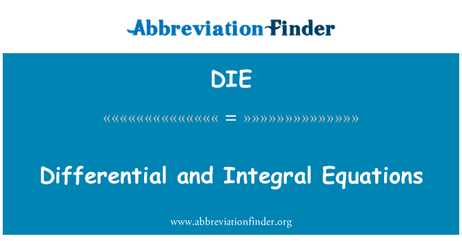 DIE: Differential and Integral Equations