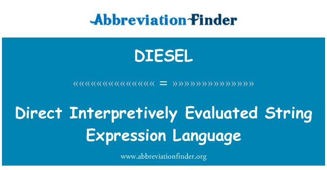 DIESEL: Otsene Interpretively hinnatud String väljend keeles