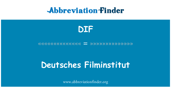 DIF: Deutsches Filminstitut
