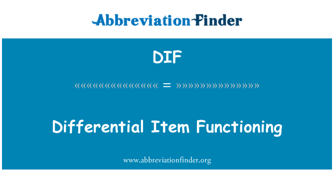 DIF: Differential Item Functioning