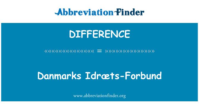 DIFFERENCE: Taani Idræts-Forbund'i