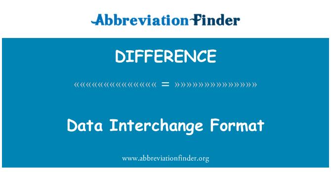 DIFFERENCE: Data Interchange Format