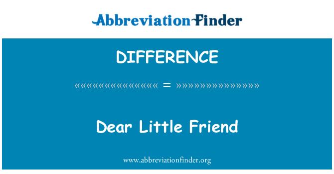 DIFFERENCE: Sevgili küçük dost