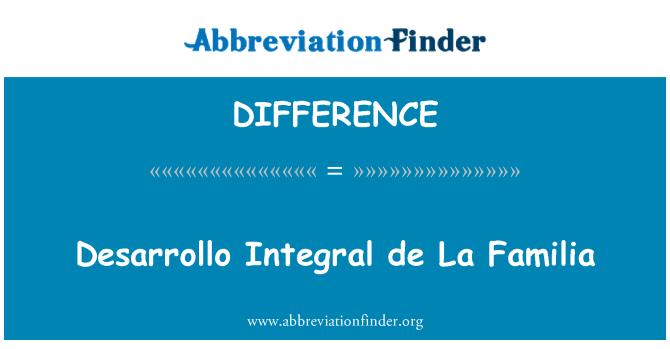 DIFFERENCE: Desarrollo lahutamatu de La Familia