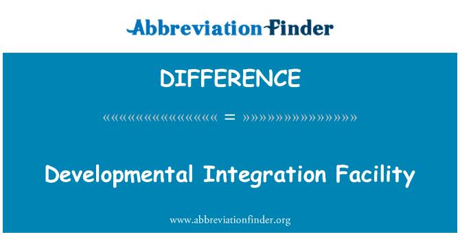 DIFFERENCE: Gelişimsel Tümleştirme olanağı