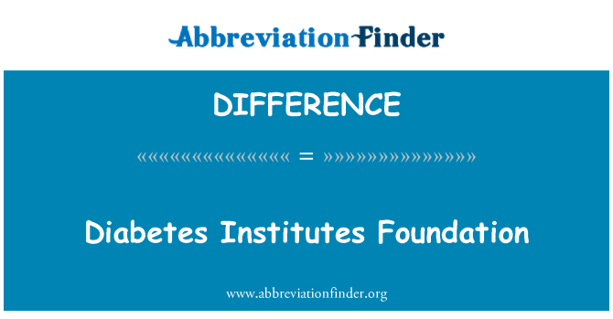DIFFERENCE: Diyabet kurumları Vakfı