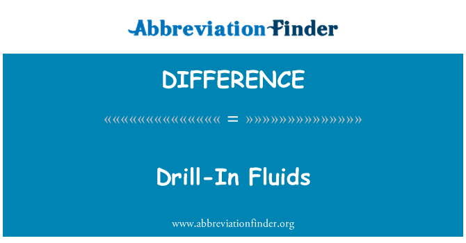 DIFFERENCE: Drill vedelikud