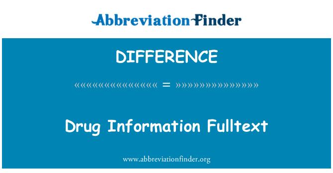DIFFERENCE: İlaç bilgileri Fulltext