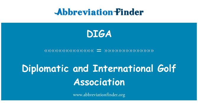 DIGA: Diplomatik ve Uluslararası Golf Birliği