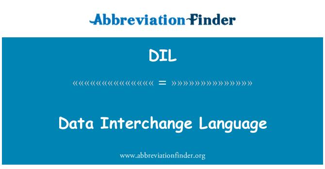 DIL: Data Interchange Language