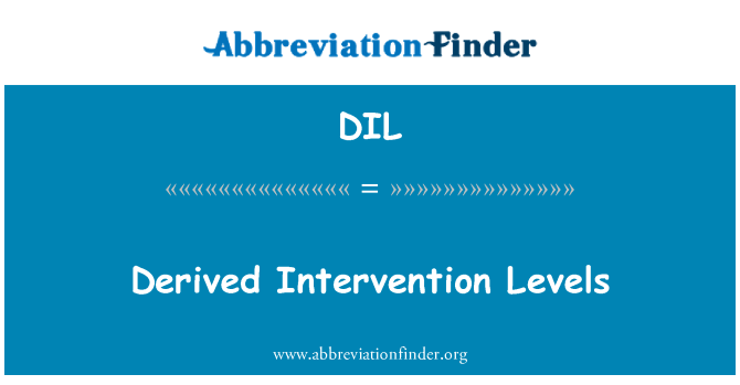 DIL: Derived Intervention Levels