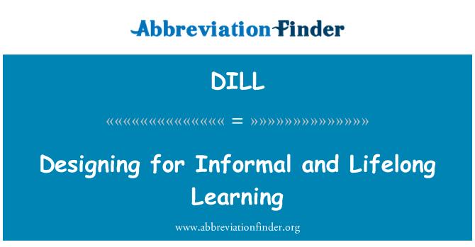 DILL: Diseño para el aprendizaje Informal y permanente