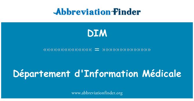 DIM: Département d'Information Médicale