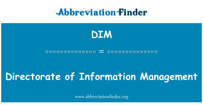 DIM: Directorate of Information Management