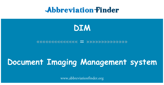 DIM: Document Imaging Management system