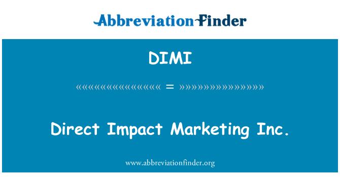 DIMI: Direct Impact Marketing Inc.
