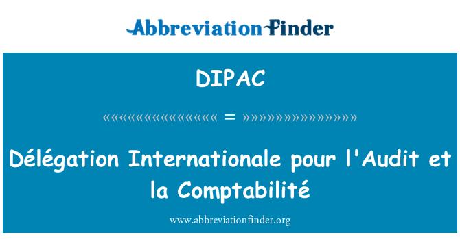 DIPAC: Délégation Internationale pour l'Audit et la Comptabilité