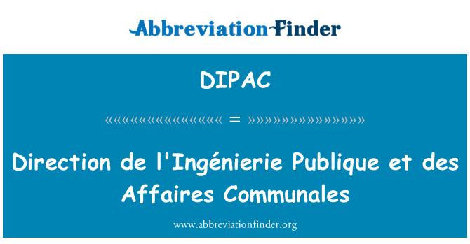 DIPAC: Direction de l'Ingénierie Publique et des Affaires Communales