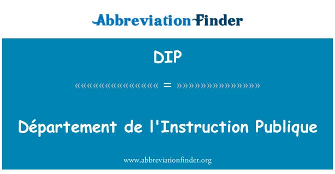 DIP: Département de l'Instruction Publique
