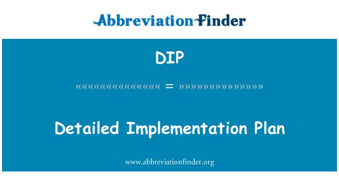 DIP: Detailed Implementation Plan